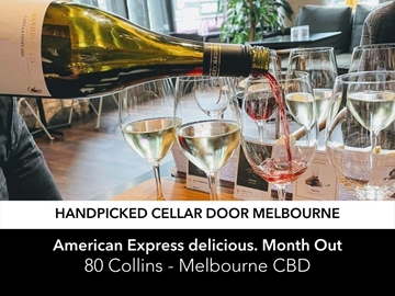 American Express delicious. Month Out offer for Handpicked Cellar Door Melbourne
